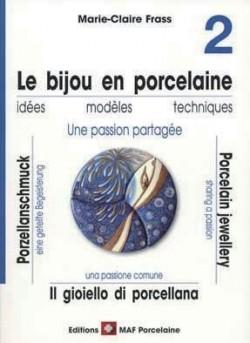 Le bijou en porcelaine n° 2