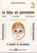 Le bijou en porcelaine n° 3