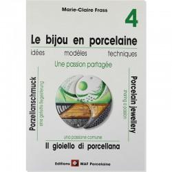 LIV283 - Le bijou en porcelaine n°4 - Marie-Claire Frass