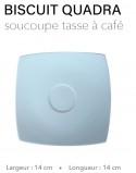Biscuit Quadra - Soucoupe...